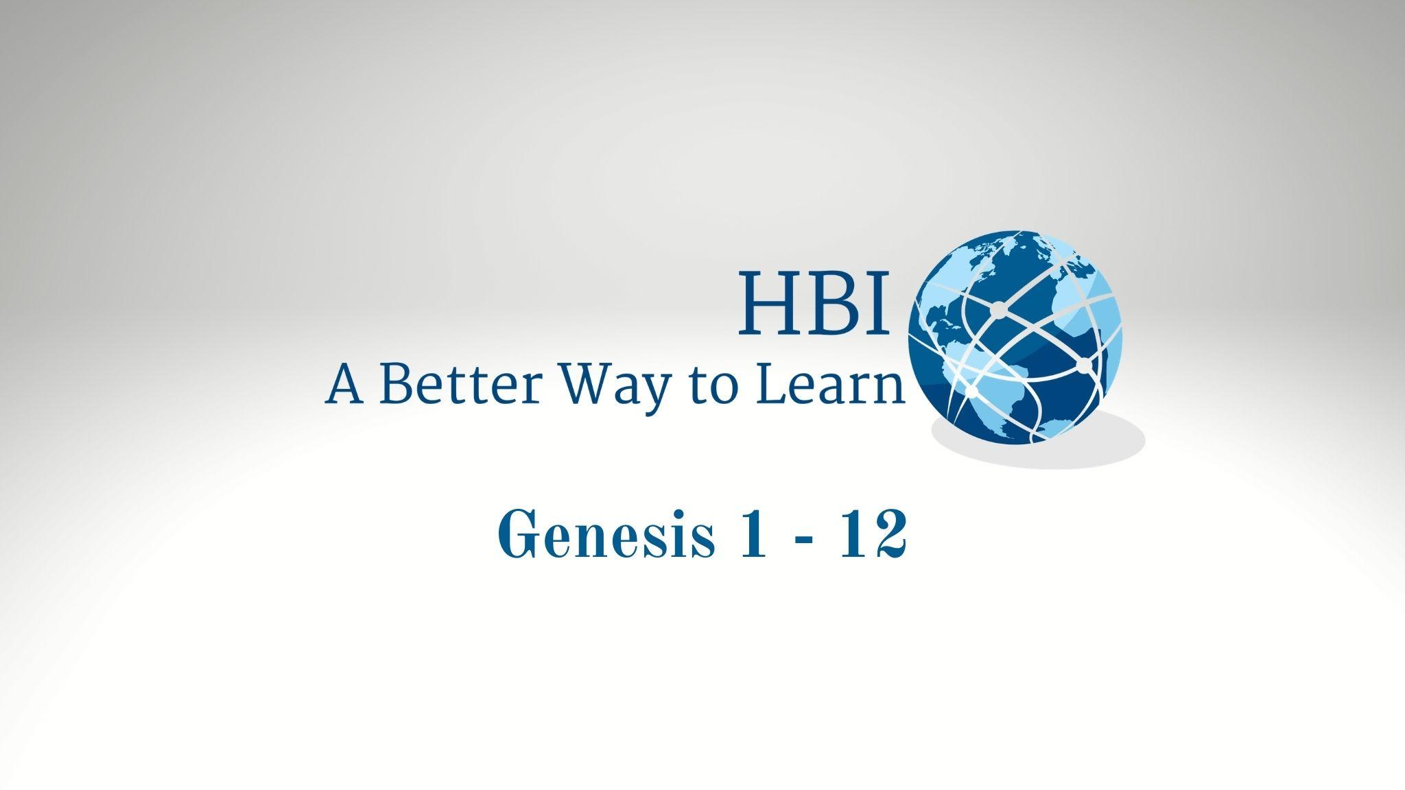 Genesis 1 - 12
