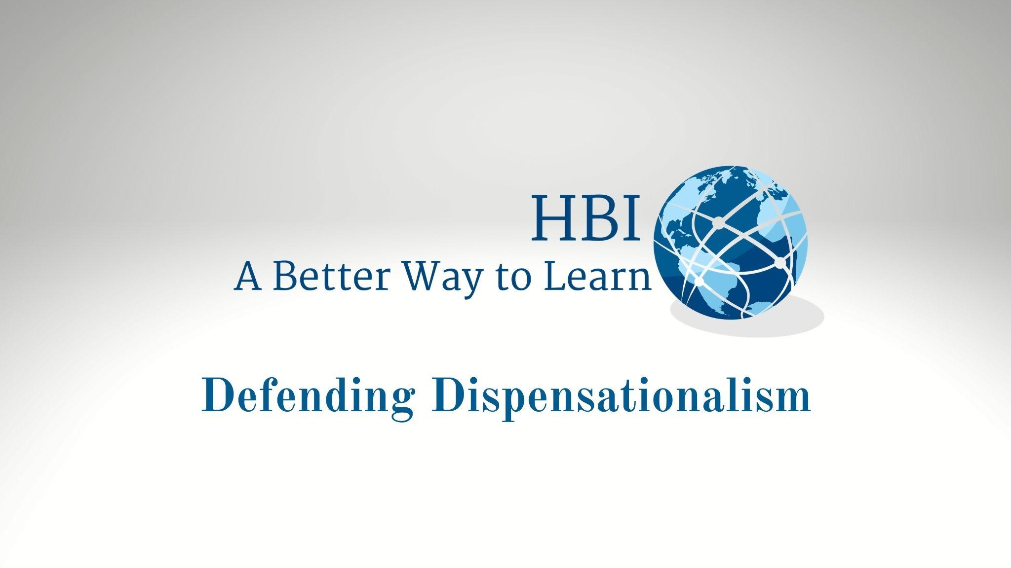defending dispensationalism