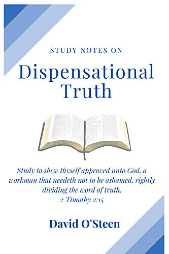 study notes on dispensational truth